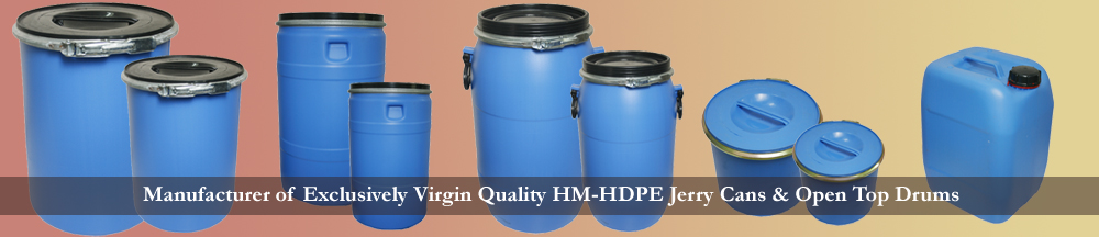 Manufacturer of Exclusively Virgin Quality HM-HDPE Jerry Cans & Open Top Drums